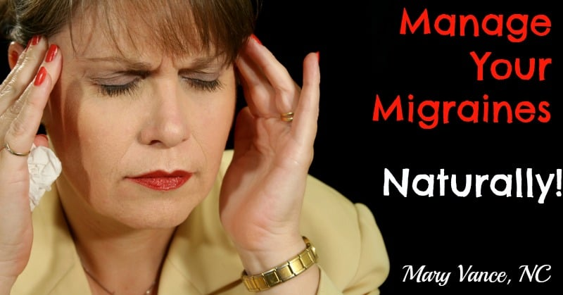How to Manage Your Migraines Naturally