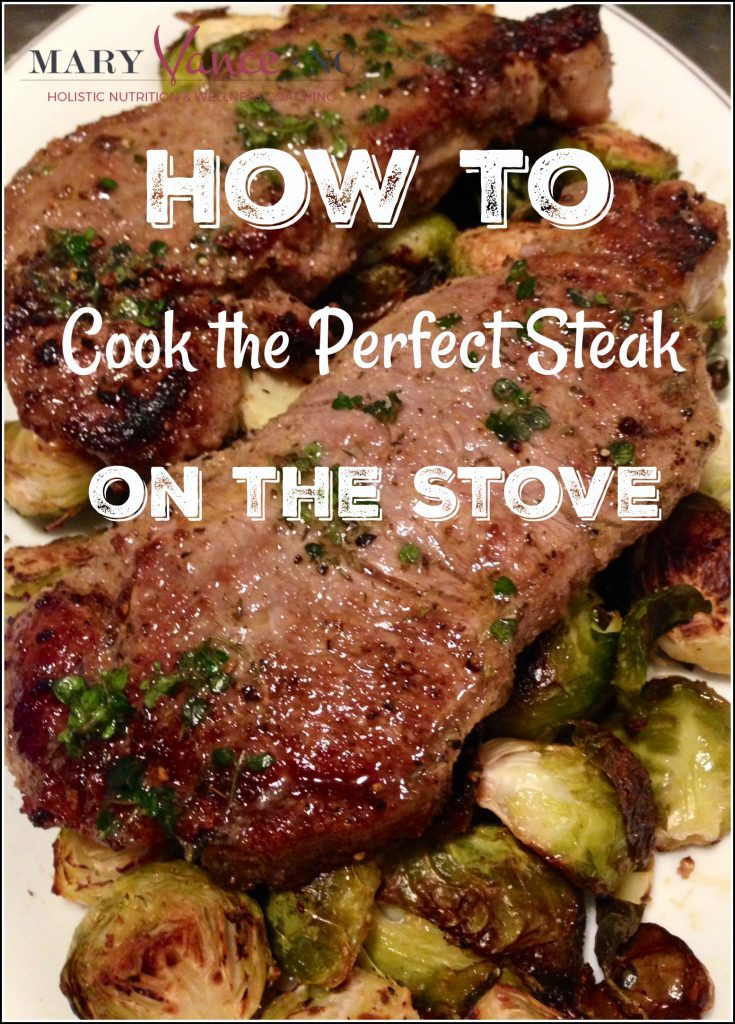How to Cook the Perfect Steak on the Stove--Mary Vance, NC
