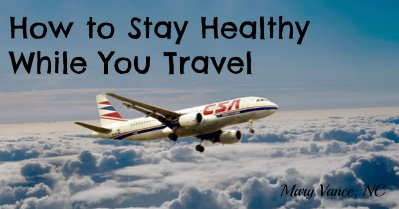 Enjoy Your Trip with These Healthy Travel Tips