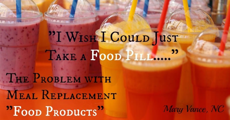 """They Should Just Make Food into Pills….."""