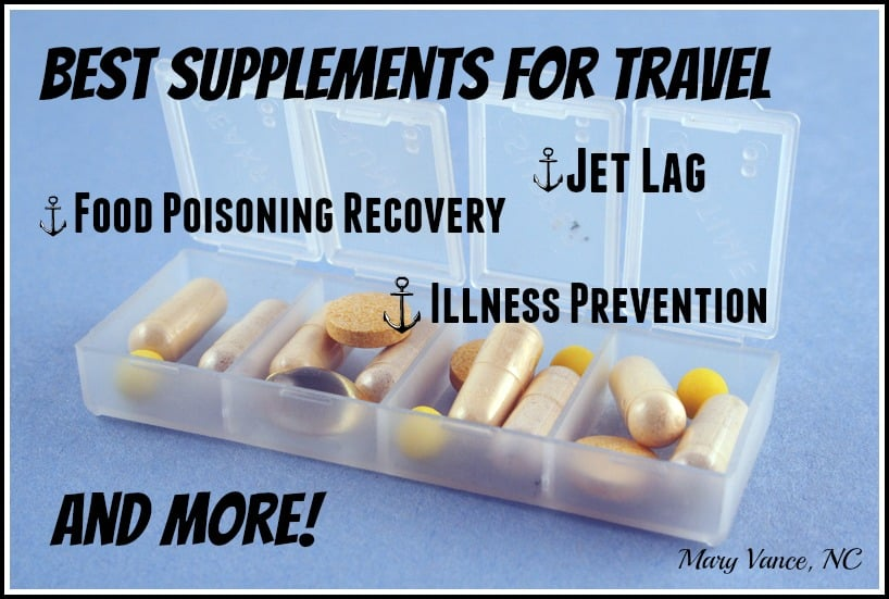 Best Supplements for Travel--Mary Vance, NC