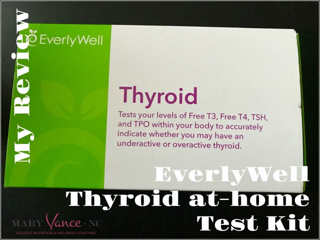 EverlyWell At-Home Thyroid Test Review - Mary Vance, NC