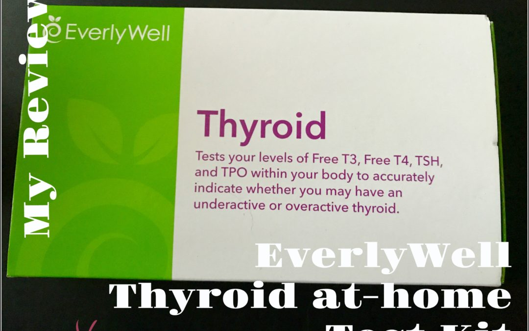 EverlyWell At-Home Thyroid Test Review