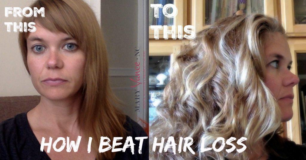 How I Beat Hair Loss--Mary Vance, NC