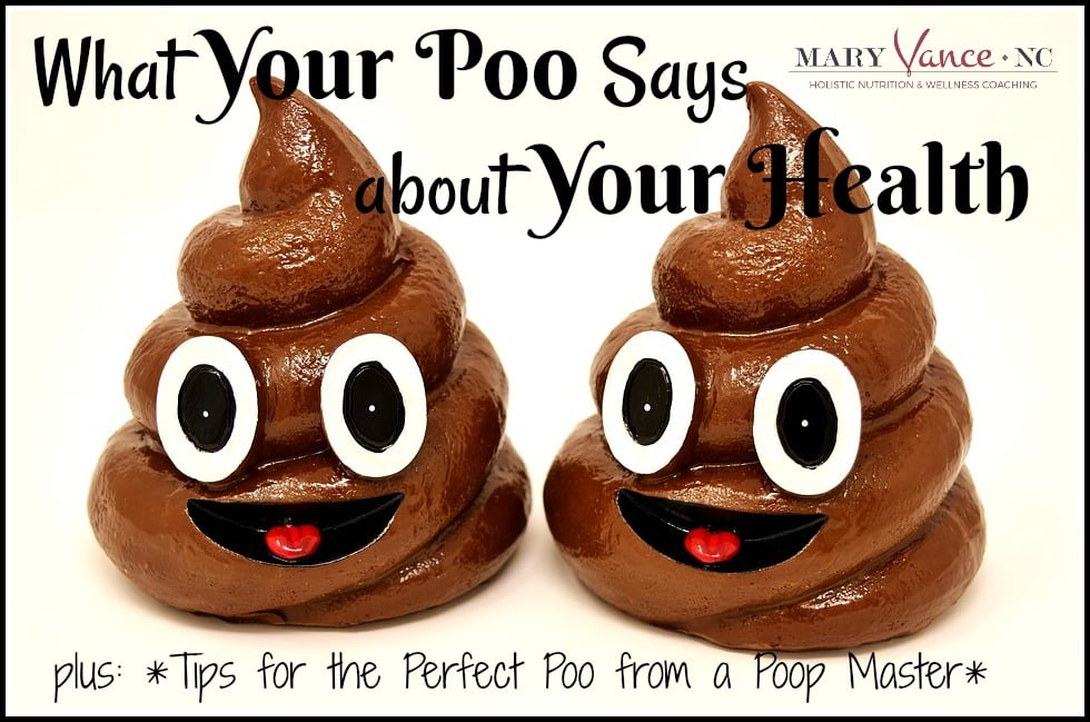 What Your Poop Says About Your Health--Mary Vance, NC