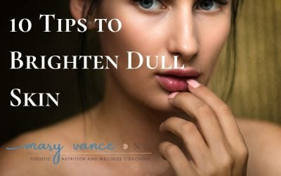 10 Tips to Brighten Dull Skin