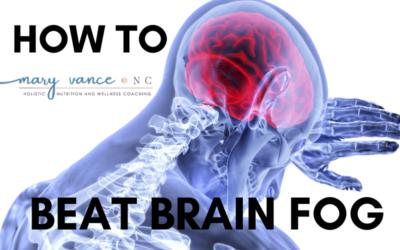 How to Beat Brain Fog